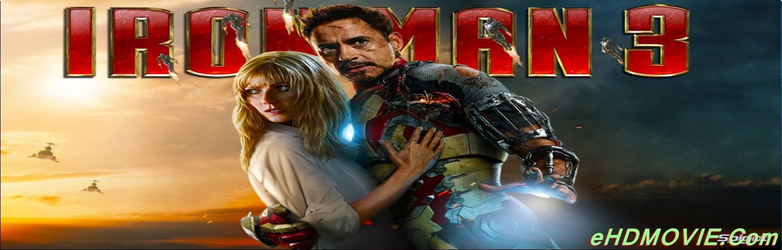 Iron Man 3 2013 Full Movie Dual Audio [Hindi – English] 1080p - 720p - 480p ORG BRRip 400MB - 1GB - 5GB ESubs Free Download