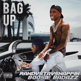 New Music: Randy Stay Snappin – Bag Up Featuring Boosie Badazz