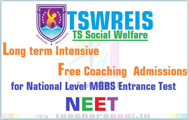 TSWREIS,Long term NEET 2019,Free Coaching Admissions 2018