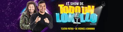 Banner show de TODO UN LOKILLO 2018