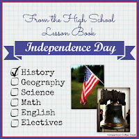 From the High School Lesson Book - Independence Day on Homeschool Coffee Break @ kympossibleblog.blogspot.com