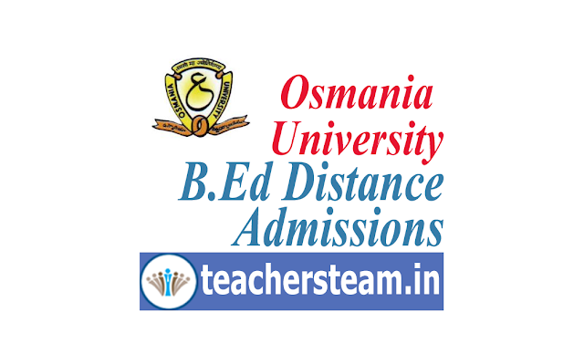 BEd Distance Mode(ODL) 2years course in Osmania University