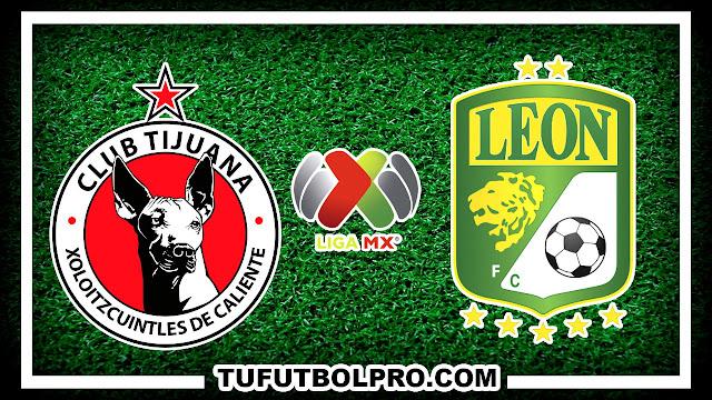 Ver Tijuana vs Leon EN VIVO Por Internet