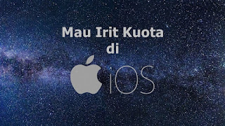 Cara Membatasi Penggunaan Data iPhone iOs 10