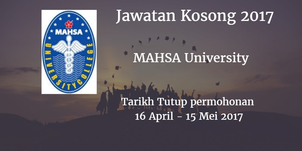 Jawatan Kosong MAHSA University 16 April - 15 Mei 2017