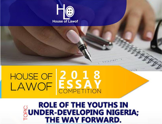 2018 HOUSE OF LAWOF ESSAY COMPETITION!!!