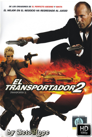 El Transportador 2 [2005] [Latino-Ingles] HD 1080P  [Google Drive] GloboTV
