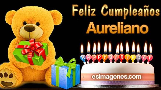 Feliz Cumpleaños Aureliano