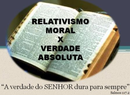 Resultado de imagem para o cristianismo e o relativismo