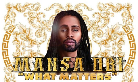 "Mansa Obi new album ""What Matters"" #ArtistOfTheMonth"