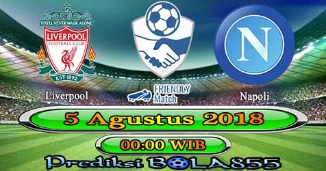 Prediksi Bola855 Liverpool vs Napoli 5 Agustus 2018