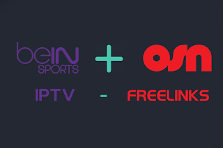 FREE BEINSPORTS / OSN IPTV LINKS 08/12/2016