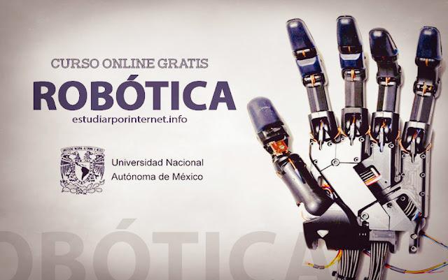 Curso de Robótica impartido por la UNAM / Gratis 2017