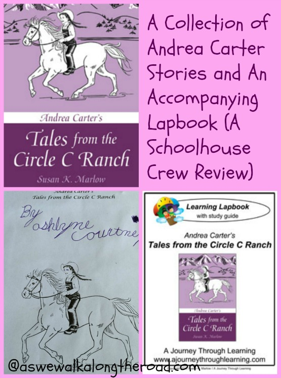 A review of the book Tales From the Circle C Ranch by Susan K. Marlow and a look at the accompanying lapbook