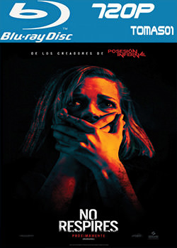 No respire (2016) BRRip 720p
