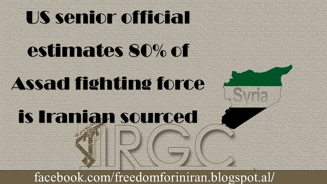 US senior official estimates 80% of Assad fighting force is Iranian sourced