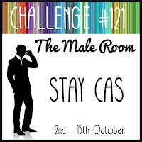 https://themaleroomchallengeblog.blogspot.com/2019/10/challenge-121-stay-cas.html