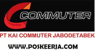 lowongan Kerja Terbaru PT KAI komuter Jabodetabek Oktober 2017