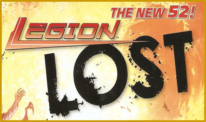 The New 52 Legion Lost