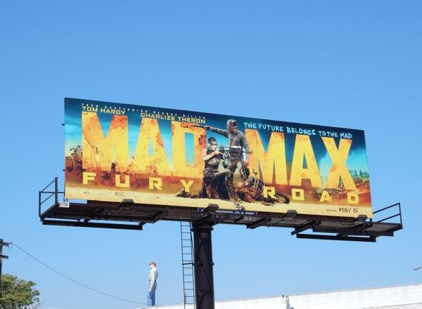Mad Max Fury Road film billboard