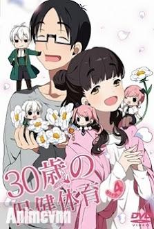 30 Sai no Hoken Taiiku -Siêu Bựa -  2013 Poster
