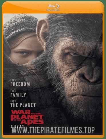 Baixar Filme Planeta dos Macacos A Guerra Torrent