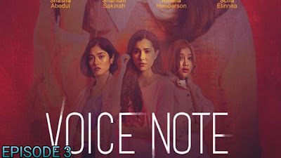 Tonton Drama Voice Note Episod 3