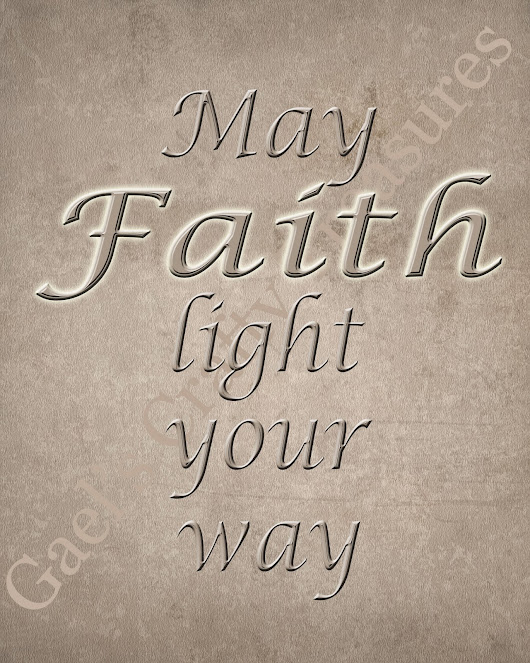 May Faith Light Your Way