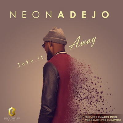 Neon Adejo – Take It Away