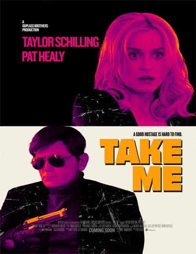 Ver Take Me (2017) Online