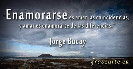 Frases de amor Jorge Bucay