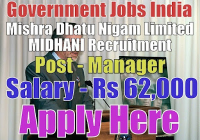 Mishra Dhatu Nigam Limited MIDHANI Recruitment 2017