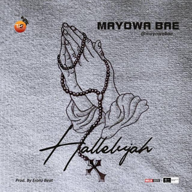 [Music] Mayowa Bae – Hallelujah