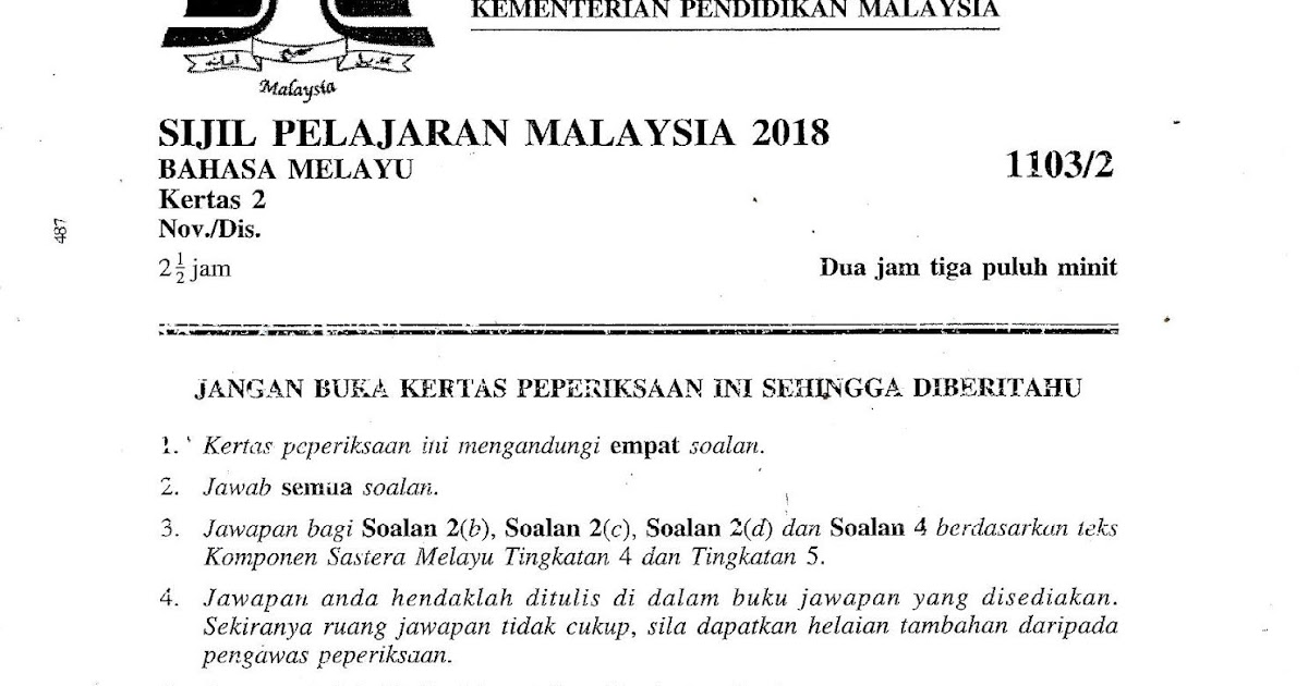 Laman Bahasa Melayu Spm Soalan Kertas Bahasa Melayu 2 1103 2 Spm 2018