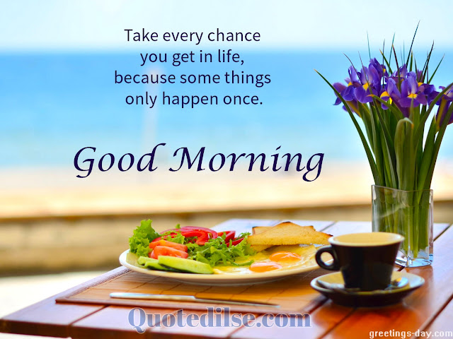nice good morning quotes with images