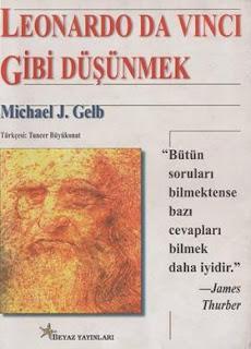 Michael J. Gelb - Leonardo Da Vinci Gibi Düşünmek