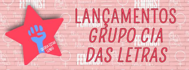[LANÇAMENTOS]: Grupo Companhia das Letras