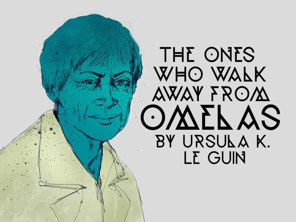 the summary of the ones who walk away from omelas by ursula le guinn The ones who walk away from omelas ursula k le guin the ones who walk away from omelas serves the purpose of summary continued setting: the town of omelas.