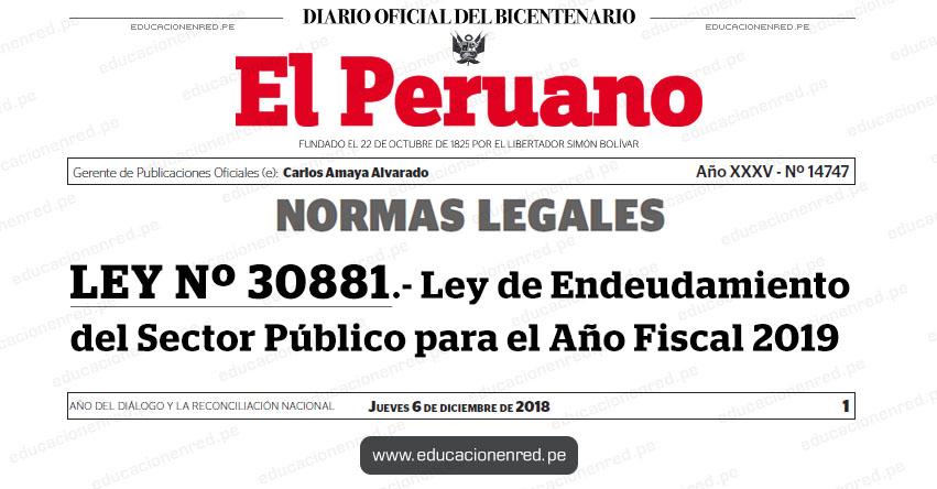 LEY Nº 30881 - Ley de Endeudamiento del Sector Público para el Año Fiscal 2019 - www.congreso.gob.pe