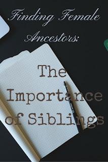 Genealogy: Finding Female Ancestors Using Siblings
