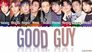 SF9 (에스에프나인) - 'GOOD GUY' Lyrics