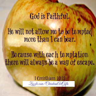 God is faithful. He will not allow me to be tempted more than I can bear. Because with each temptation there will always be a way of escape 1 Corinthians 10:13