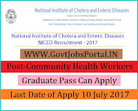 Cholera and Enteric Diseases Recruitment 2017– Community Health Workers