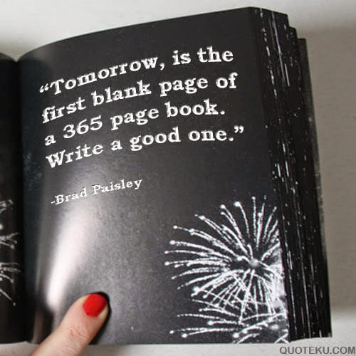 Brad Paisley Quote About New Year