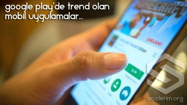en beğenilen mobil uygulamalar, en iyi mobil uygulamalar, en çok indirilen mobil uygulamalar
