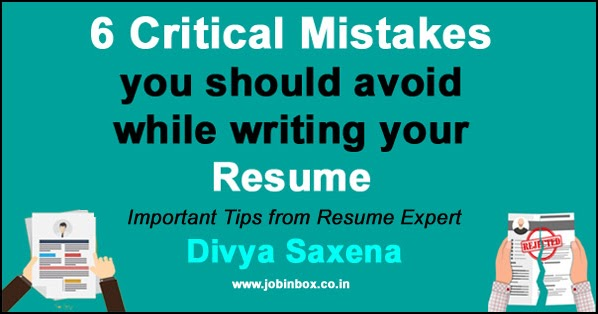 6 mistakes you should avoid while writing your resume