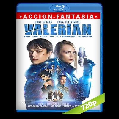 Valerian Y La Ciudad De Los Mil Planetas (2017) BRRip 720p Audio Trial Latino-Castellano-Ingles 5.1