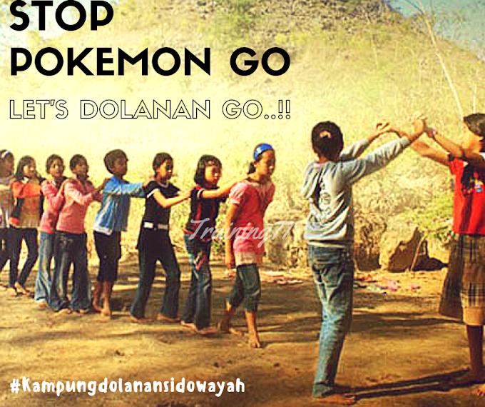 STOP Pokemon Go.. Let's Dolanan Go @Kampung Dolanan Sidowayah