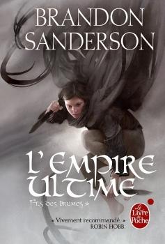 Couverture livre - critique littéraire - L'empire ultime - Fils-des-brumes T01 de Brandon Sanderson