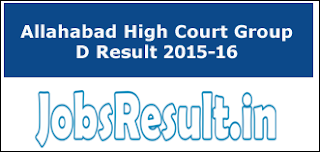 Allahabad High Court Group D Result 2015-16